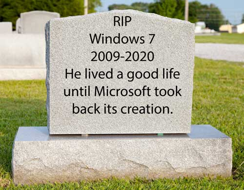 Like XP. Windows 7 will be losing support.
